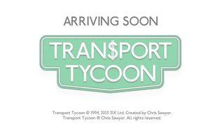 Transport Tycoon - Teaser