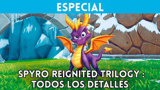 Todos los detalles de Spyro Reignited Trilogy - Vandal TV